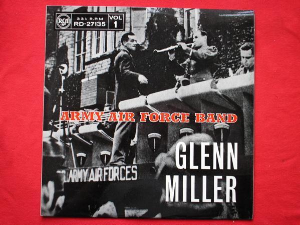 Glenn Miller - Army Air Force Band Vol 1