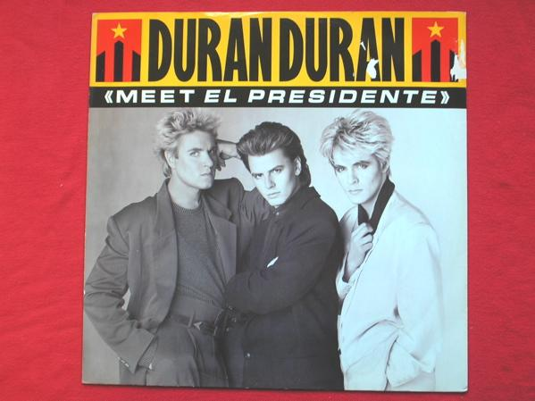 Duran Duran - Meet El Presidente/meet El Presidente Meet El Beat/meet El Presidente Extended/vertigo