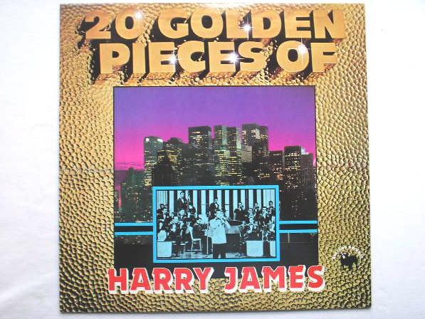 20 Golden Pieces Of Harry James