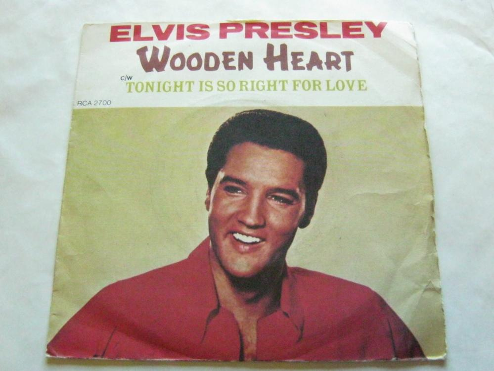 Elvis Presley - Wooden Heart/tonight Is So Right For Love Record