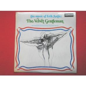 The Velvet Gentleman The Music Of Erik Satie